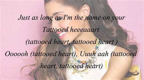 ariana grande tattooed heart lyrics grande tattooed with lyrics