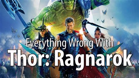 filme schauen thor ragnarok everything wrong with quot thor ragnarok quot in 15 minutes or less