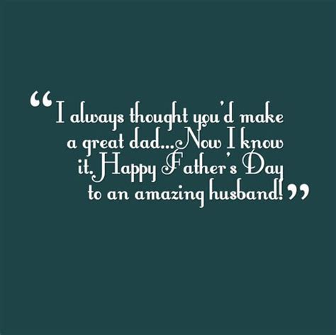 fathers day quotes for your husband best s day quotes from free quotes poems