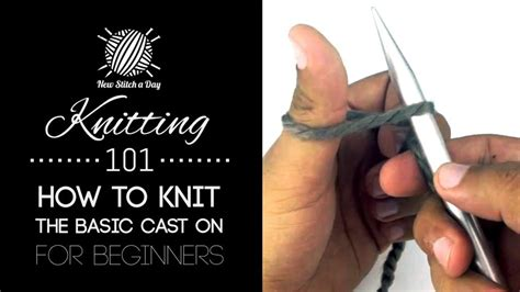 knitting cast on knitting 101 how to knit the basic cast on for beginners