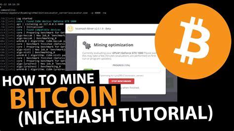 bitcoin earning tutorial how to mine bitcoin nicehash tutorial youtube