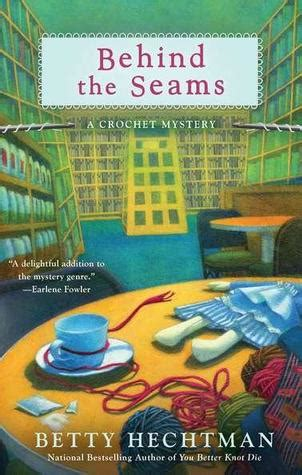 seams books the seams crochet mystery 6 by betty hechtman