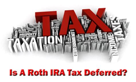 traditional ira tax deferred is a roth ira tax deferred