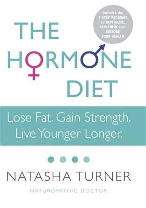 Turner Hormone Detox by Best 25 Hormone Diet Ideas Only On