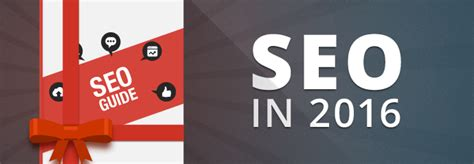 Seo Guide 2016 by Actionable Guide To Growing Your Ranking In 2016