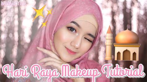 tutorial makeup nanda arsyinta hari raya makeup tutorial eid lebaran bahasa youtube