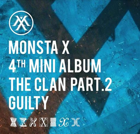 Monsta X The Clan 2 5 Part 2 album mv review monsta x the clan pt 2 guilty