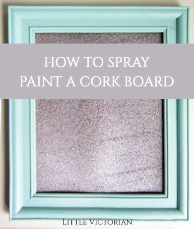 spray painter cork can you paint cork yep here are a few tips