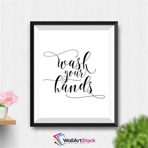 free printable wall art bathroom printable wash your hands wall art bathroom decor bathroom