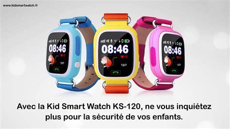 montre connect 233 e gps pour enfant ks120