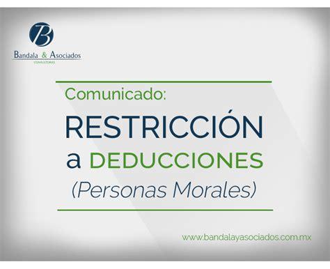 deducciones autorizadas personas morales restricci 243 n a deducciones personas morales