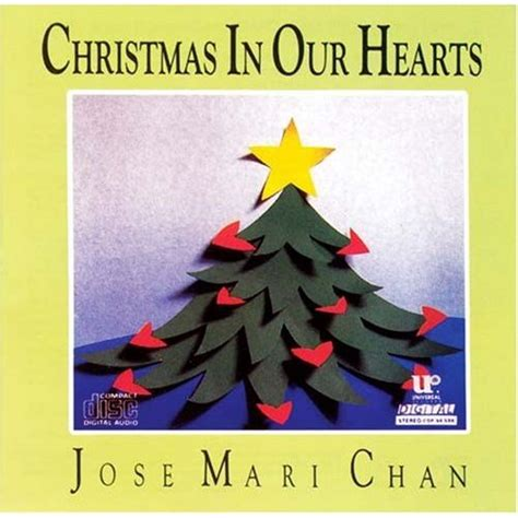 christmas songs jose mari chan lyrics universal records jose mari chan s quot in our hearts quot the best selling opm