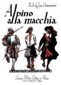 edizioni libreria militare edizioni libreria militare scheda alpino alla macchia