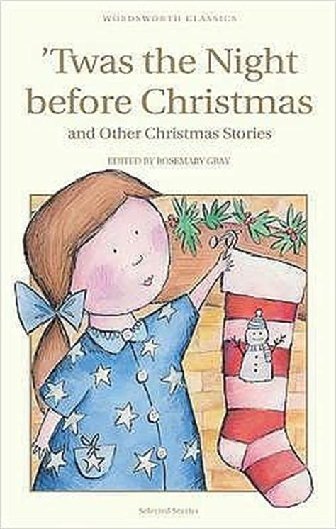 twas the night before christmas by wordsworth editions