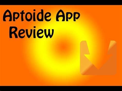 aptoide review aptoide app review play store killer youtube