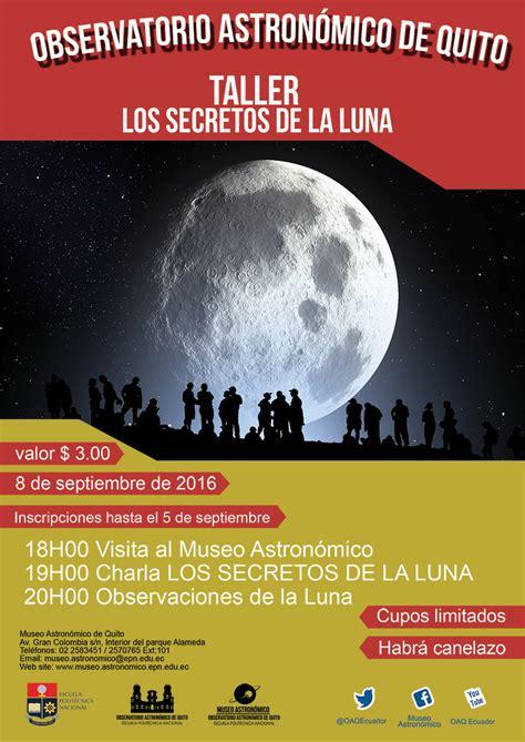 secretos de la luna escuela polit 233 cnica nacional taller oaq los secretos de la luna
