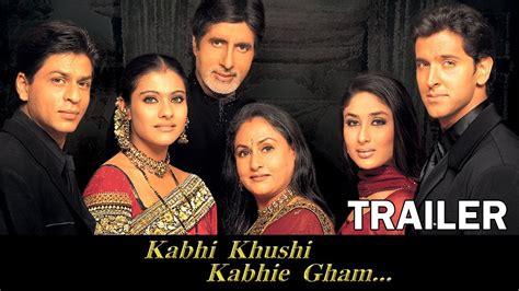 film full movie kabhi khushi kabhie gham kabhi khushi kabhie gham official trailer amitabh