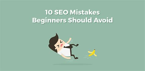 10 seo mistakes beginners should avoid