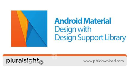 design pattern library pluralsight دانلود pluralsight android material design with design