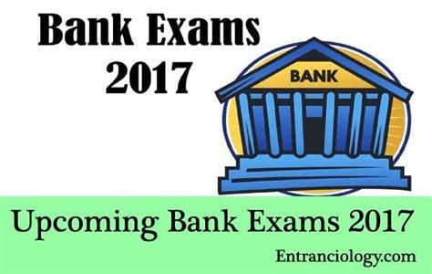 recent bank exams bank 2017 recruitment notifications autos post