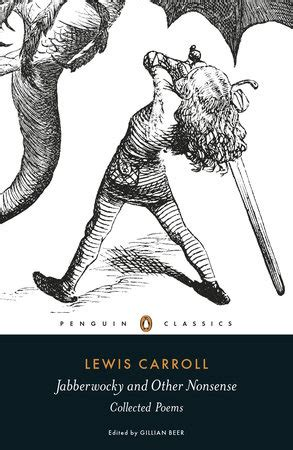 jabberwocky and other nonsense 0141195940 jabberwocky and other nonsense by lewis carroll penguinrandomhouse com