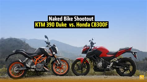 ktm vs honda ktm 390 duke vs honda cb300f