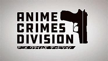 anime crimes division n 227 o 233 minha culpa que n 227 o sou popular resenha anime