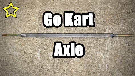 homemade go kart axle plans kartfab com go kart live axle kit homemade go kart axle youtube