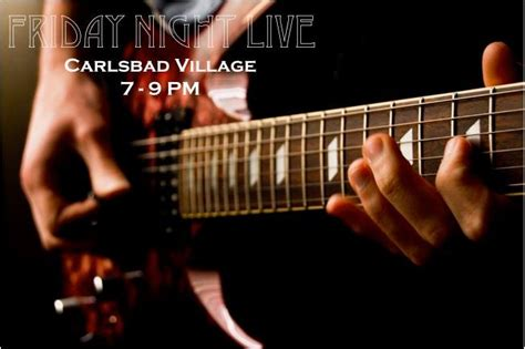 Friday Lights Carlsbad by Carlsbad Friday Live Schedule July