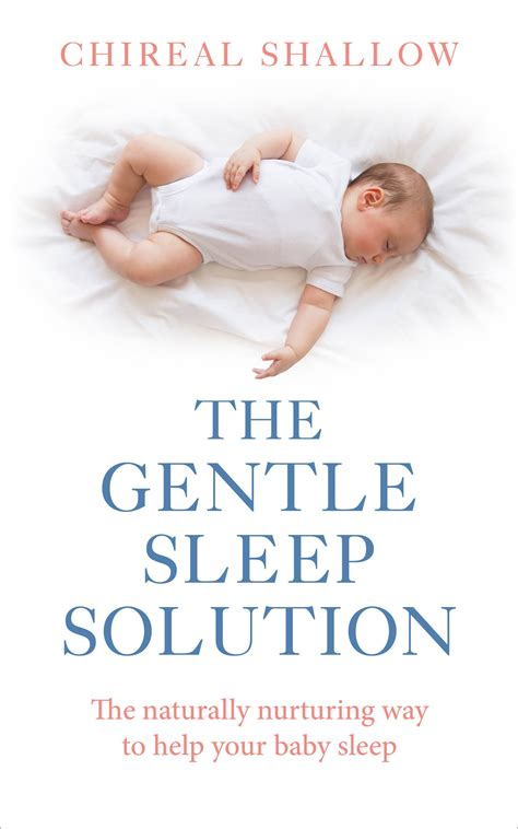 libro the gentle sleep book the gentle sleep solution by chireal shallow penguin
