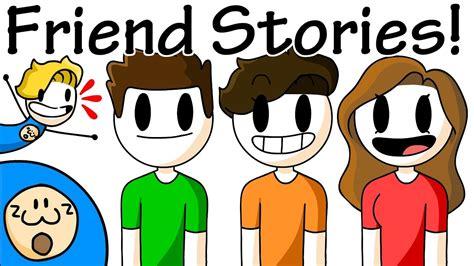 friend stories ft  friends youtube