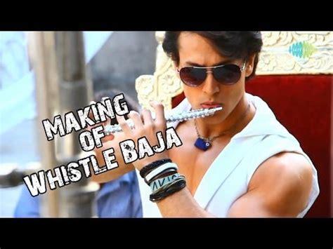 download mp3 from heropanti download heropanti whistle baja video song making