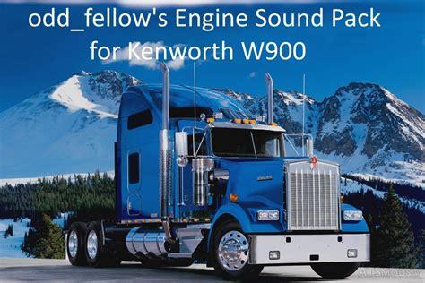 kenworth w900 engine odd fellow s engine sound pack for kenworth w900 v 1 0