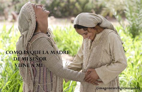 imagen de la virgen maria visitando a su prima isabel imagenes religiosas foto de la visitacion con frase
