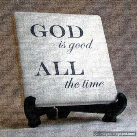 Mental Comfort God Is Good All The Time