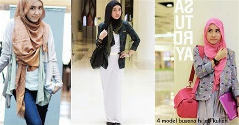 hijab trendy untuk kuliah tutorial hijab 4 model busana hijab trendy untuk kuliah fashion gaya