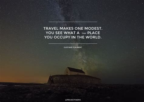 12 For Inspiration by 20 Of The Most Inspiring Travel Quotes Of All Time