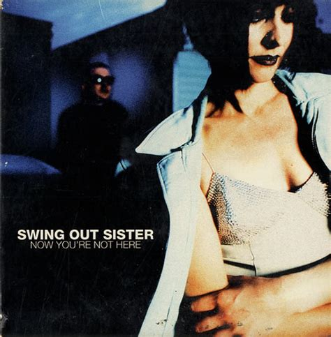 swing out sister we could make it happen youtube スウィング アウト シスター あなたにいてほしい now you re not here