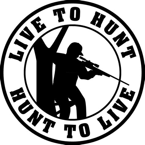 Hunt Sticker live to hunt hunt to live decal