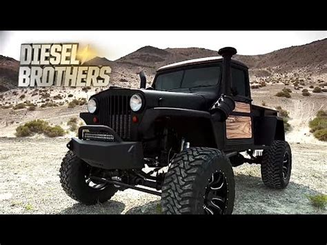 willys jeep truck diesel brothers diesel brothers willys jeep truck youtube