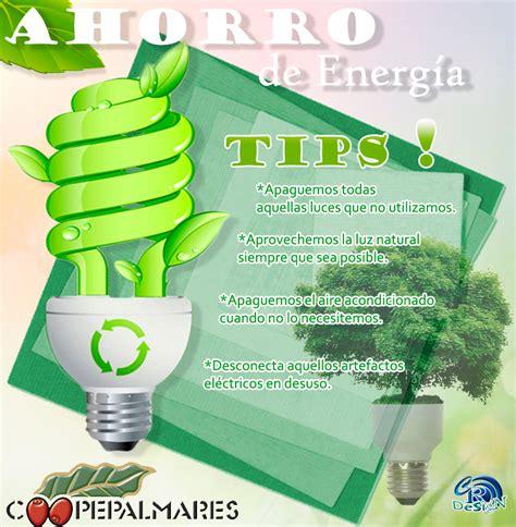 afiches alusivos al ahorro de energia tips referentes al ahorro de energ 237 a elaborados para la