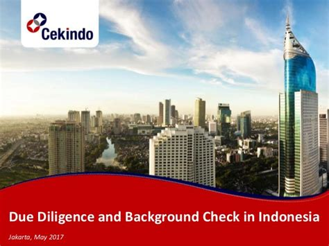 Due Diligence Background Check Due Diligence And Background Check In Indonesia