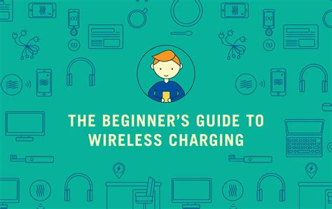 a beginners guide to resources a beginner s guide to wireless charging chargespot