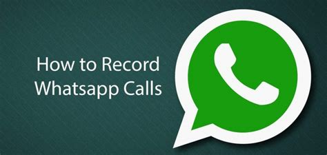 how to record a call on android how to record whatsapp calls with android iphone devices cobra softwares