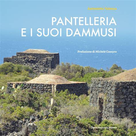 libreria mazara vallo in libreria pantelleria e i suoi dammusi di antonietta valenza