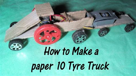 How To Make A Car Using Paper - do it yourself how to make a paper 10 tyre truck paper