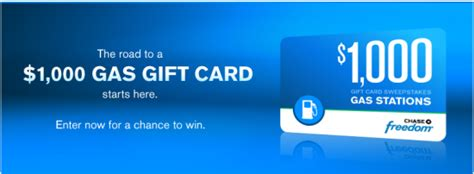 Chase Sweepstakes 2016 - chase freedom 1 000 gift card sweepstakes win a 1 000 gas gift card