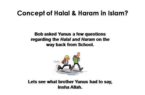ceriakan hari harimu konsep makanan halal haram  islam