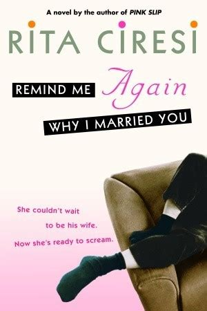 married again books remind me again why i married you by ciresi reviews