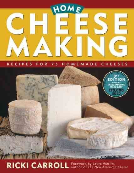 how to make soft cheese in books and book stands at lakeland how to make soft cheese three great recipes real food